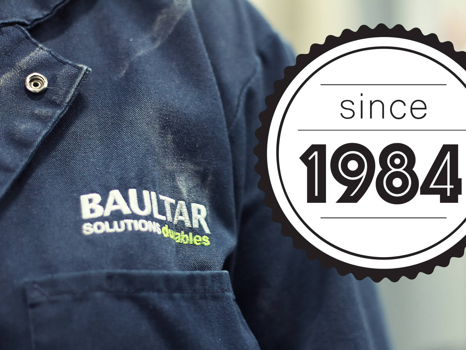 Baultar Since 1984