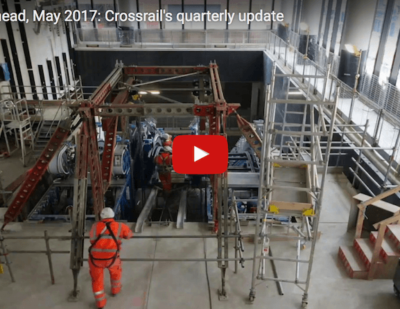 Crossrail's Quarterly Update: May 2017