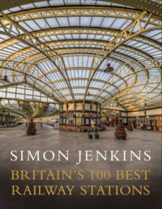 All Sense of Being in a Hurry Gone – Britain's 100 Best Railway Stations