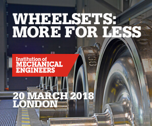 Hear From Leading Rail Organisations at Wheelsets: More for Less
