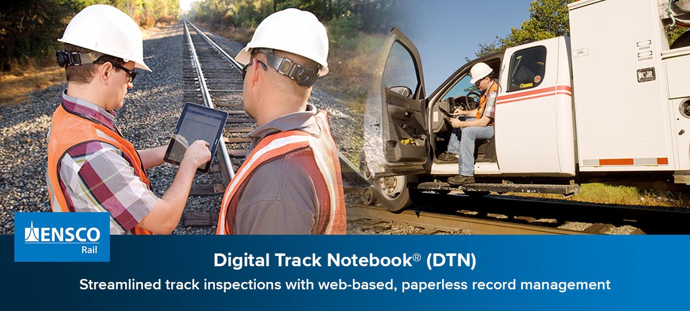 Digital Track Notebook® (DTN)