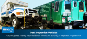 ENSCO Track Inspection Vehicles