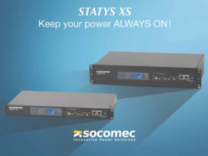 Double-Security STATYS XS Switching Technology from Socomec – High Availability Guaranteed