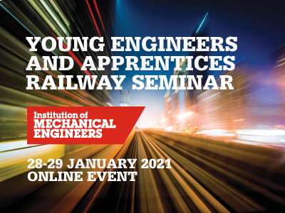 Young Engineers and Apprentices Railway Seminar 2021