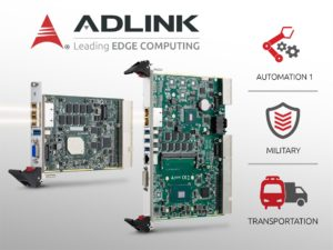 ADLINK Announces Two New CompactPCI® 2.0 Processor Blades Powered by Latest Intel® Xeon®, Core™ and Atom® Processors