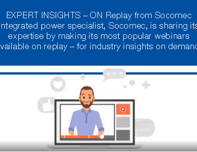 Socomec Webinars – Expert Insights on Demand