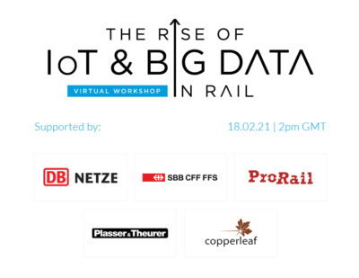 The Rise of IoT and Big Data in Rail (Virtual Workshop)