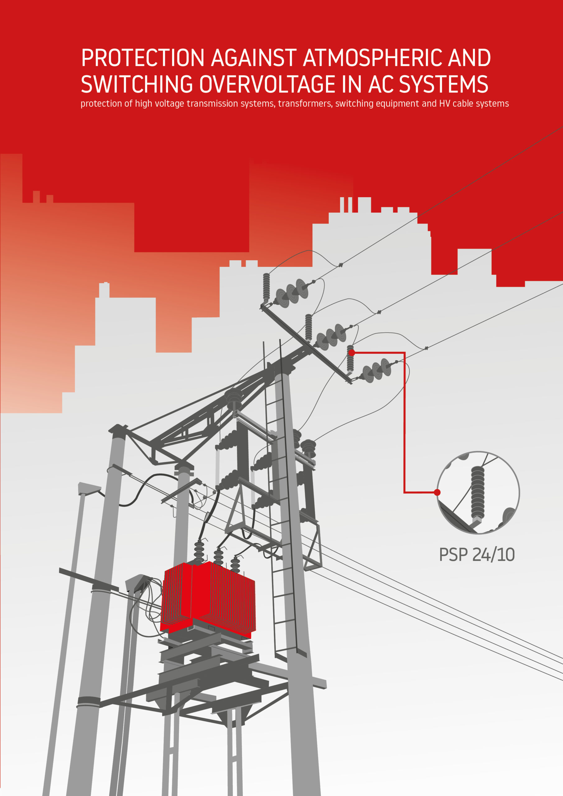 Protection against Atmospheric and Switching Overvoltage in AC Systems
