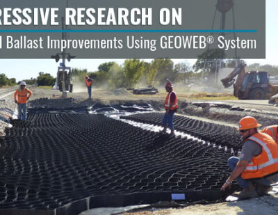 Railroad Ballast Improvements Using GEOWEB® Geocells