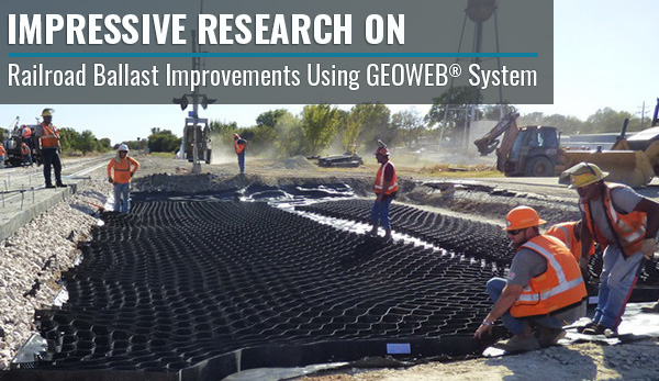 GEOWEB® Geocells Railroad Ballast Improvements