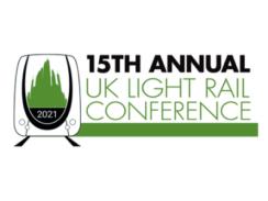 UK Light Rail Conference 2021