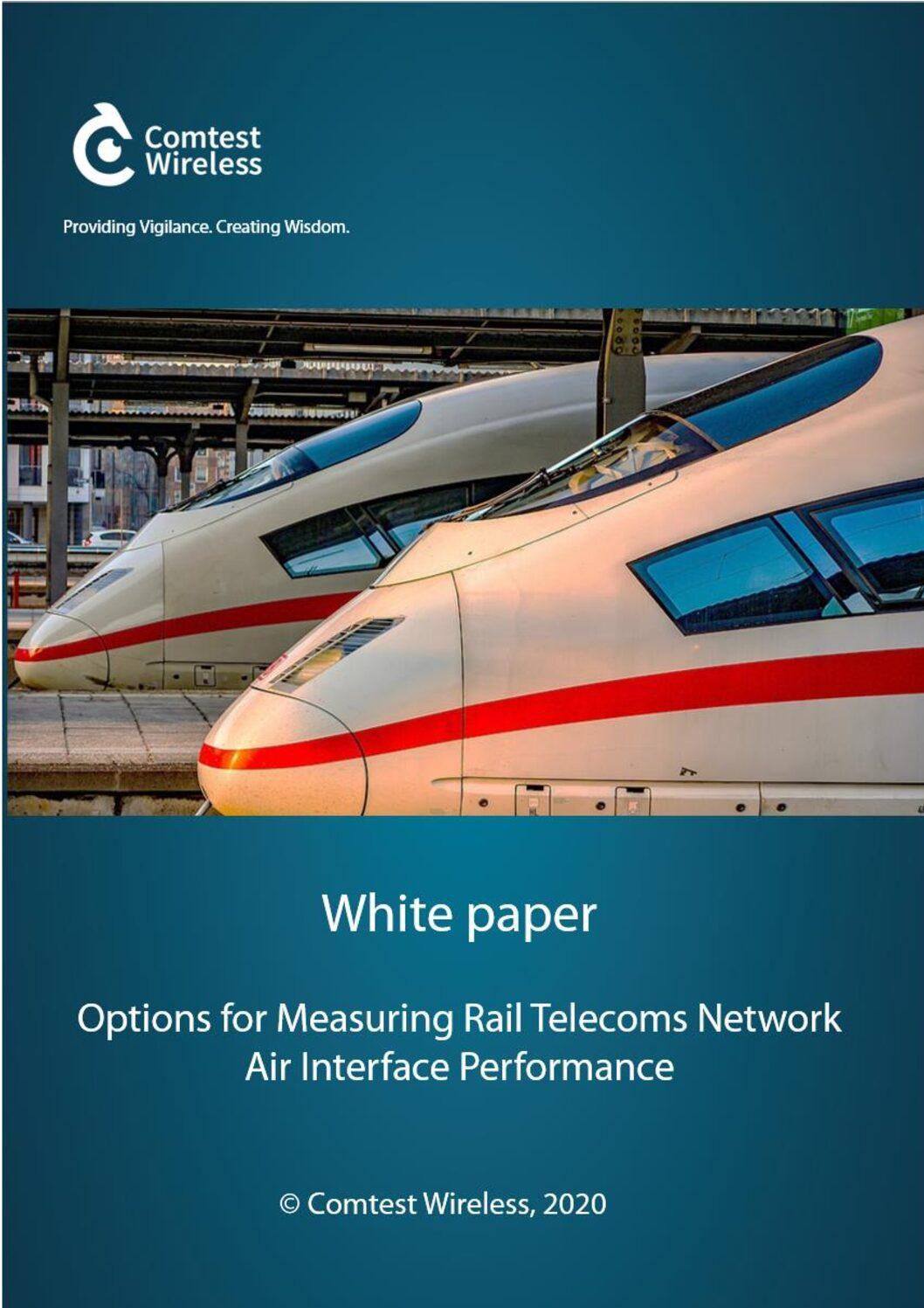 Measuring Rail Telecoms Network Air Interface Performance