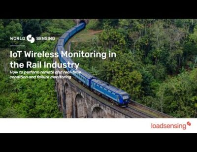 Worldsensing Webinar: IoT Wireless Monitoring in the Rail Industry