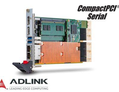 ADLINK Releases CompactPCI® Serial Processor Blade