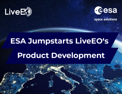 ESA Jumpstarts LiveEO's Product Development
