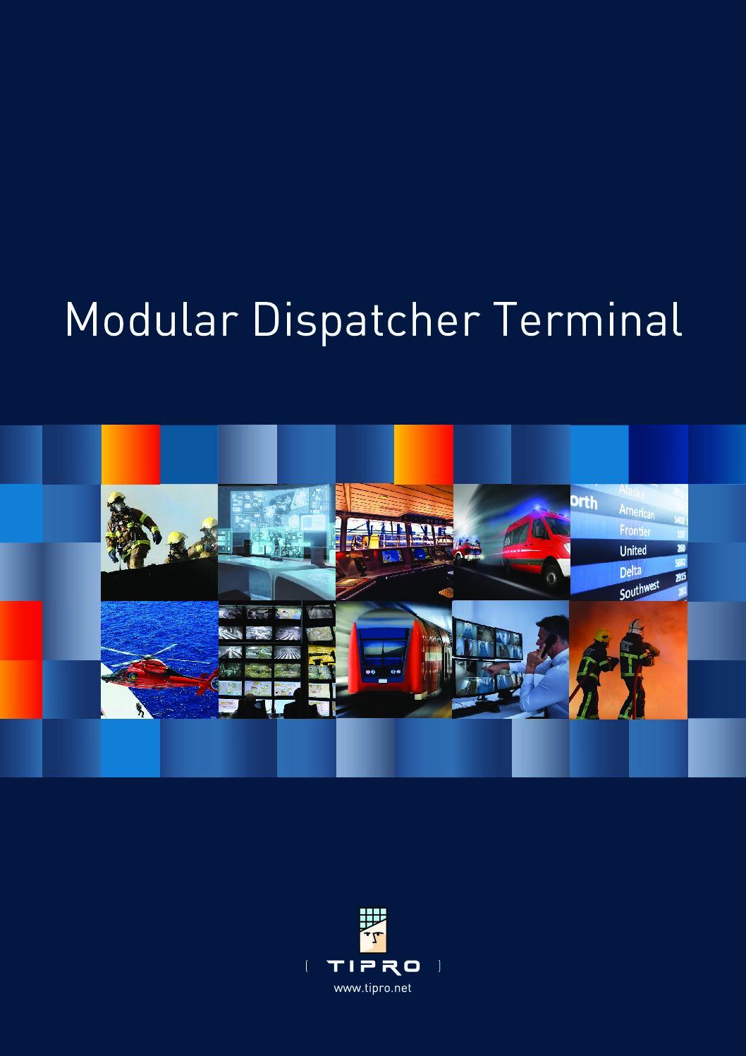 TIPRO Modular Dispatcher Terminal Brochure