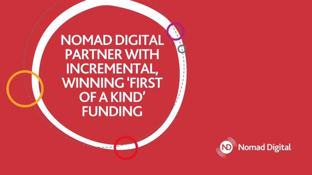 nomad digital incremental
