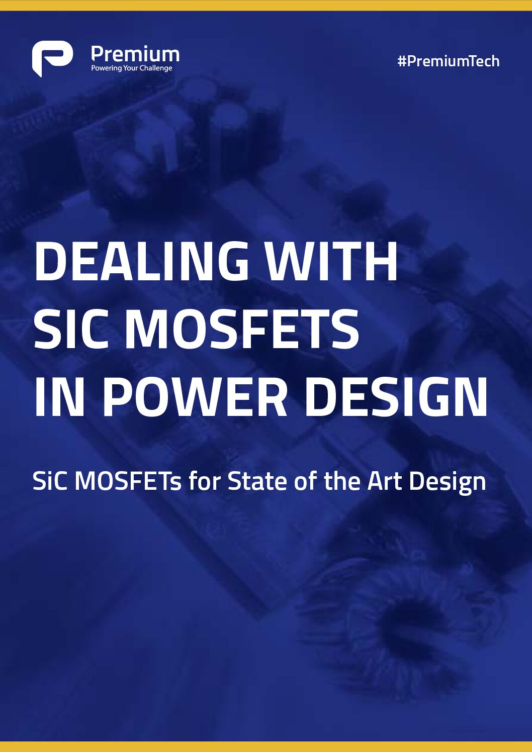 Dealing With SiC MOSFETs in Power Design