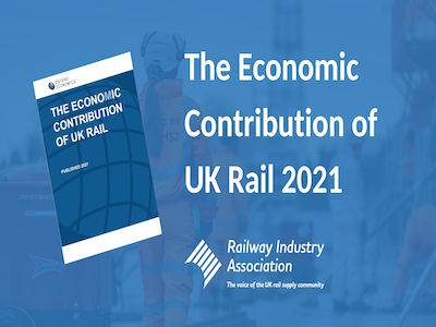 New RIA Report Highlights the Economic Value of UK Rail